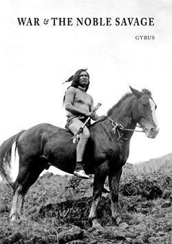 War and The Noble Savage