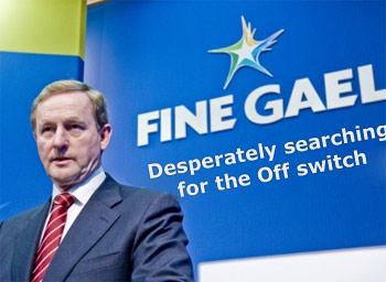 Fine Gael: Searching for the Off switch